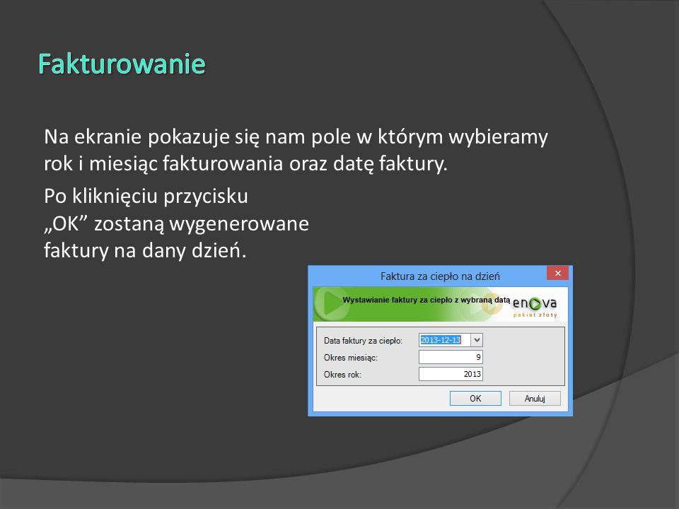 Na ekranie pokazuje się nam pole w którym wybieramy rok i miesiąc fakturowania oraz datę faktury.