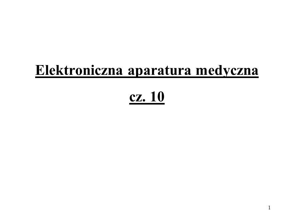 1 Elektroniczna aparatura medyczna cz. 10