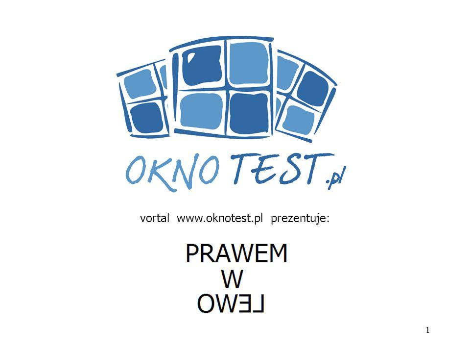 1 vortal www.oknotest.pl prezentuje: