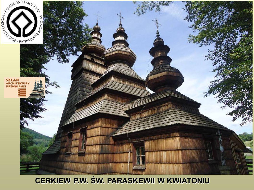 CERKIEW P.W. ŚW. PARASKEWII W KWIATONIU