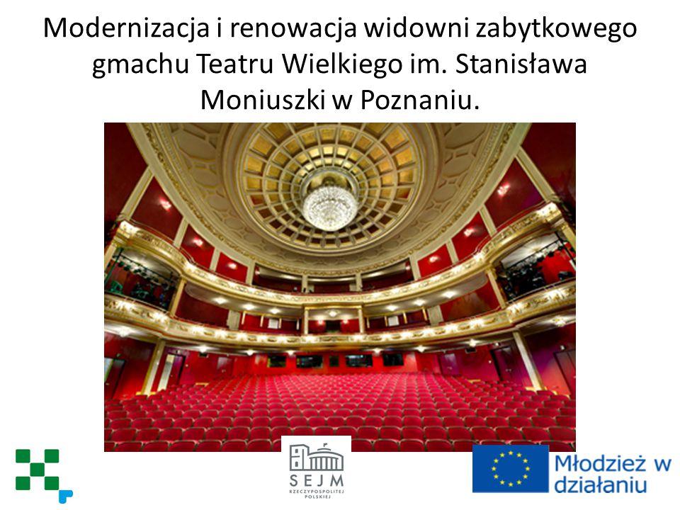 Modernizacja i renowacja widowni zabytkowego gmachu Teatru Wielkiego im.