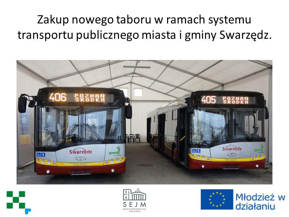 Zakup nowego taboru w ramach systemu transportu publicznego miasta i gminy Swarzędz.