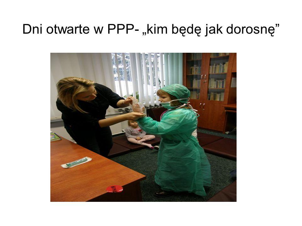 """Dni otwarte w PPP- """"kim będę jak dorosnę"""