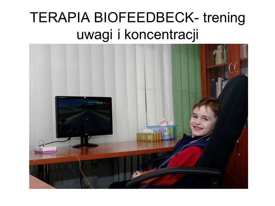 TERAPIA BIOFEEDBECK- trening uwagi i koncentracji