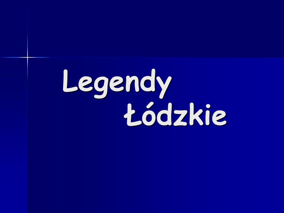 Legendy Łódzkie