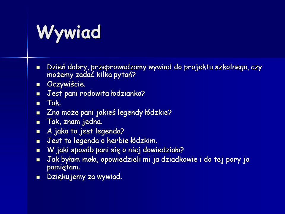 Powstanie Łodzi Nazwę swą zawdzięcza najpewniej znakomitemu biskupowi Gerwardowi, który pochodził z rodu Łodziów.
