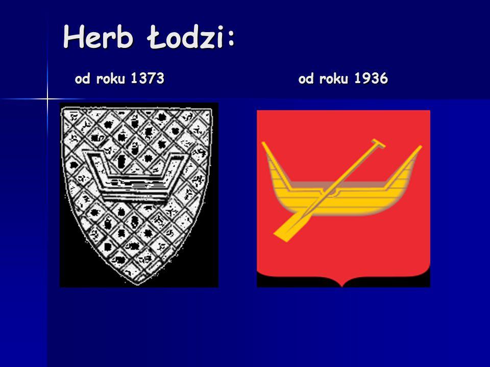Bibliografia http://www.mojalodz.fora.pl/ciekawostki,85/lodz kie-legendy,2576.html http://www.mojalodz.fora.pl/ciekawostki,85/lodz kie-legendy,2576.html http://www.mojalodz.fora.pl/ciekawostki,85/lodz kie-legendy,2576.html http://www.mojalodz.fora.pl/ciekawostki,85/lodz kie-legendy,2576.html http://pl.wikipedia.org/wiki/Herb_%C5%81odzi http://pl.wikipedia.org/wiki/Herb_%C5%81odzi