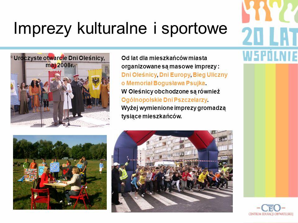 Imprezy kulturalne i sportowe Od lat dla mieszkańców miasta organizowane są masowe imprezy : Dni Oleśnicy, Dni Europy, Bieg Uliczny o Memoriał Bogusława Psujka.