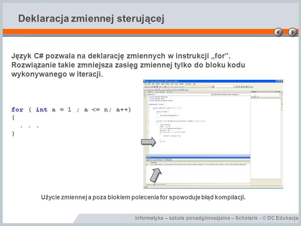 """Informatyka – szkoła ponadgimnazjalna – Scholaris - © DC Edukacja Obliczanie silni za pomocą instrukcji """"for private void btnOblicz_Click(object sender, EventArgs e) { long silnia; byte n, a; n = Byte.Parse(txtN.Text); silnia = 1L; for (a = 10 ; a >0 ; a-=2) { silnia = silnia * a; } lblSilnia.Text = Silnia wynosi + Convert.ToString(silnia); }"""