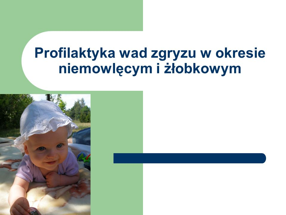 Wszystkie schorzenia jamy nosowo-gardłowej powinny być starannie leczone, aby nie zmuszały dziecka do nieprawidłowego oddychania przez usta.