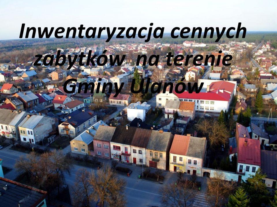 Inwentaryzacja cennych zabytków na terenie Gminy Ulanów