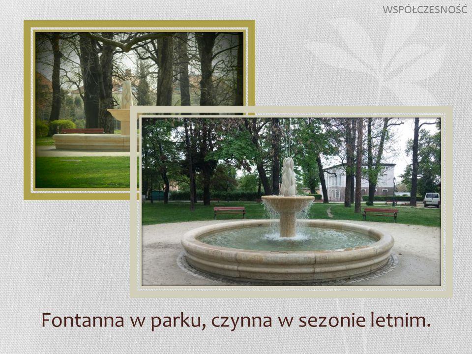 Fontanna w parku, czynna w sezonie letnim. WSPÓŁCZESNOŚĆ