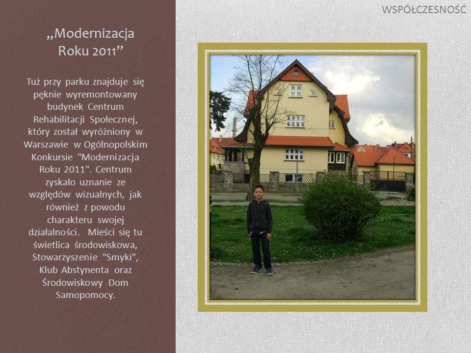 """""""Modernizacja Roku 2011 Tuż przy parku znajduje się pęknie wyremontowany budynek Centrum Rehabilitacji Społecznej, który został wyróżniony w Warszawie w Ogólnopolskim Konkursie Modernizacja Roku 2011 ."""