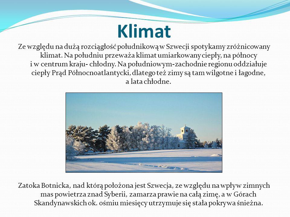 Klimat Ze względu na dużą rozciągłość południkową w Szwecji spotykamy zróżnicowany klimat. Na południu przeważa klimat umiarkowany ciepły, na północy