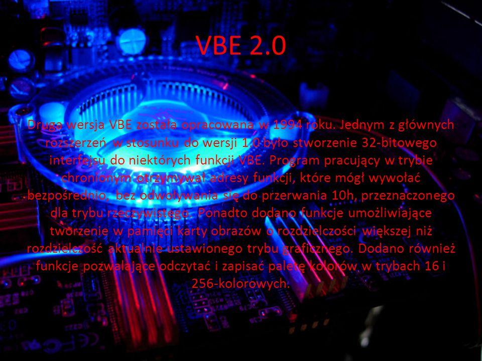 VBE 2.0 Druga wersja VBE została opracowana w 1994 roku.