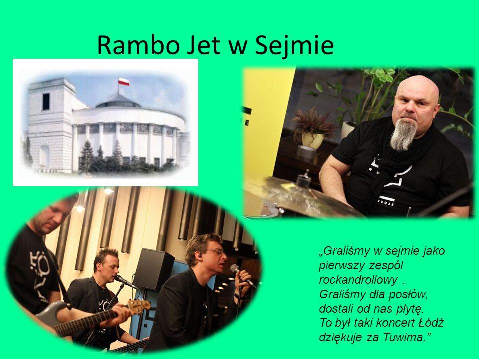 """Rambo Jet w Sejmie """"Graliśmy w sejmie jako pierwszy zespól rockandrollowy. Graliśmy dla posłów, dostali od nas płytę. To był taki koncert Łódź dziękuj"""