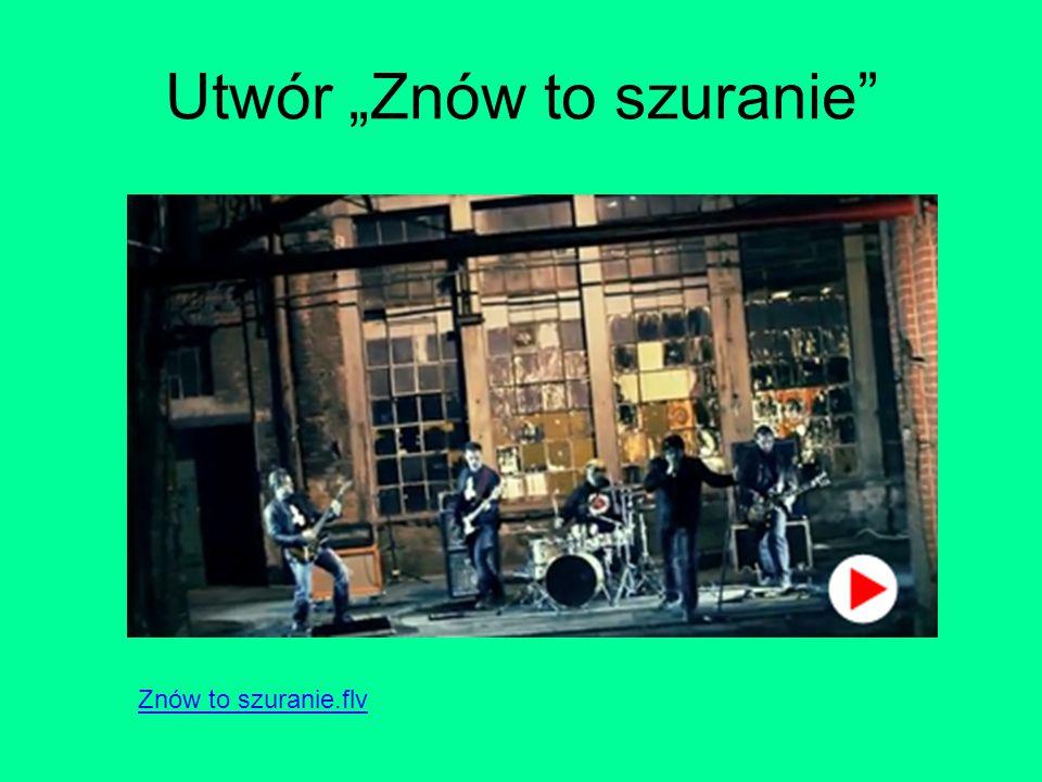 """Utwór """"Znów to szuranie Znów to szuranie.flv"""