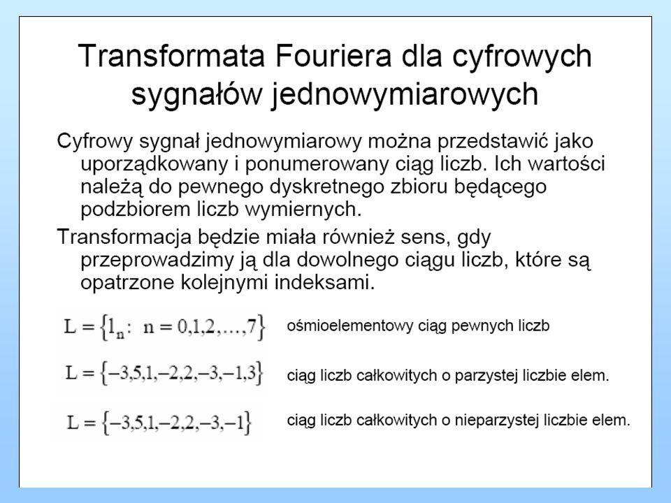 Gdy ciąg pierwotny jest rzeczywisty, to w dziedzinie Fouriera ciąg zespolony posiada następujące symetrie w dziedzinie amplitudy i fazy: c) N parzyste amplituda d) N parzyste faza e) N nieparzyste amplituda e) N nieparzyste faza