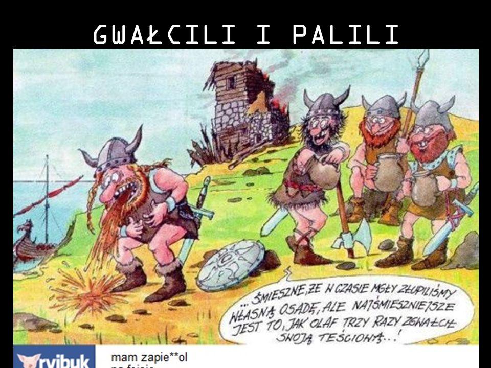 GWAŁCILI I PALILI