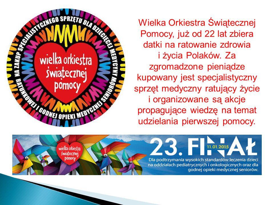 Wielka Orkiestra Świątecznej Pomocy, już od 22 lat zbiera datki na ratowanie zdrowia i życia Polaków.