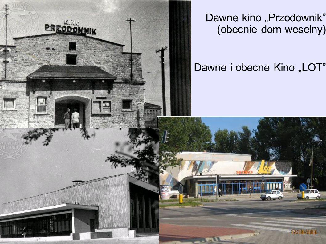 """Dawne kino """"Przodownik (obecnie dom weselny) Dawne i obecne Kino """"LOT"""