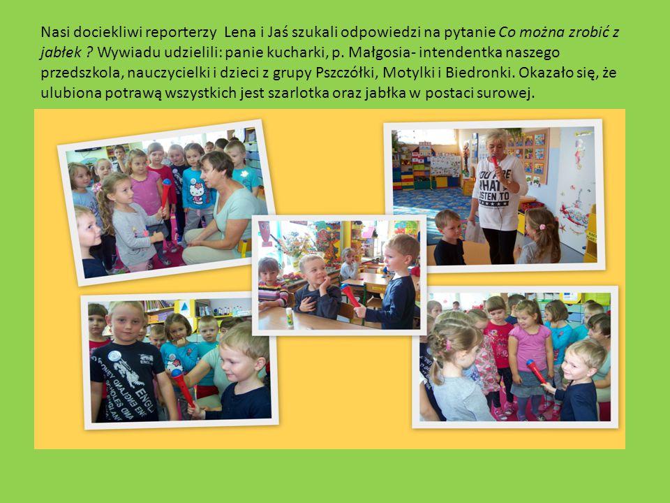 Nasi dociekliwi reporterzy Lena i Jaś szukali odpowiedzi na pytanie Co można zrobić z jabłek .