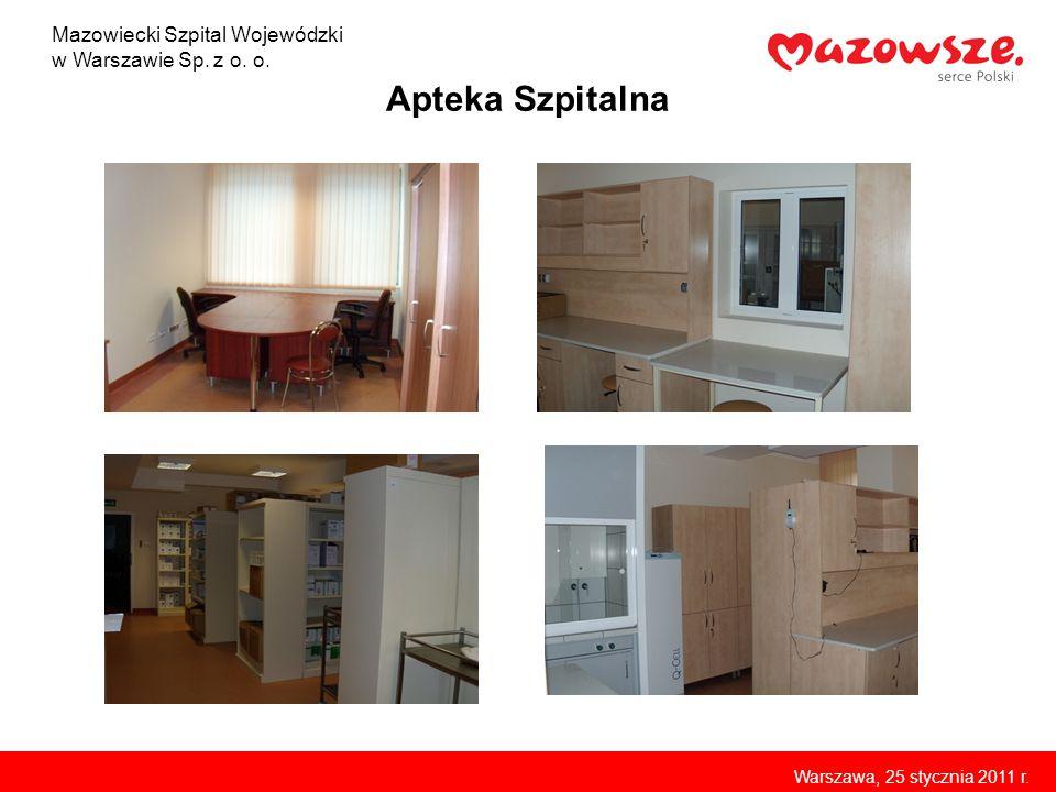Apteka Szpitalna Mazowiecki Szpital Wojewódzki w Warszawie Sp. z o. o. Warszawa, 25 stycznia 2011 r.