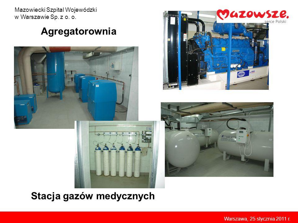 Agregatorownia Stacja gazów medycznych Mazowiecki Szpital Wojewódzki w Warszawie Sp. z o. o. Warszawa, 25 stycznia 2011 r.