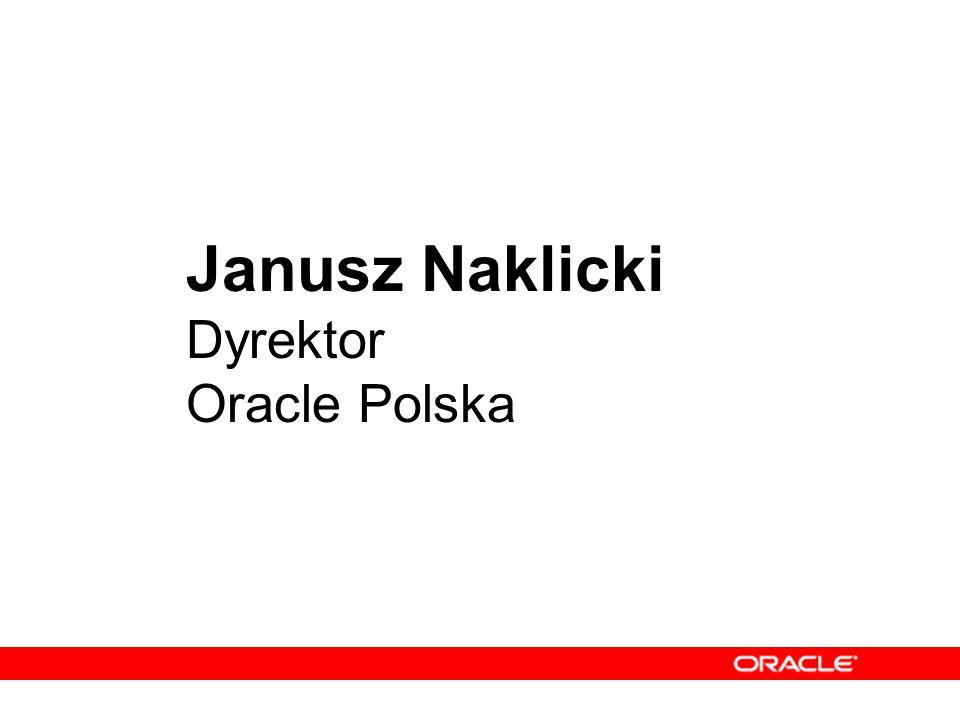 Janusz Naklicki Dyrektor Oracle Polska
