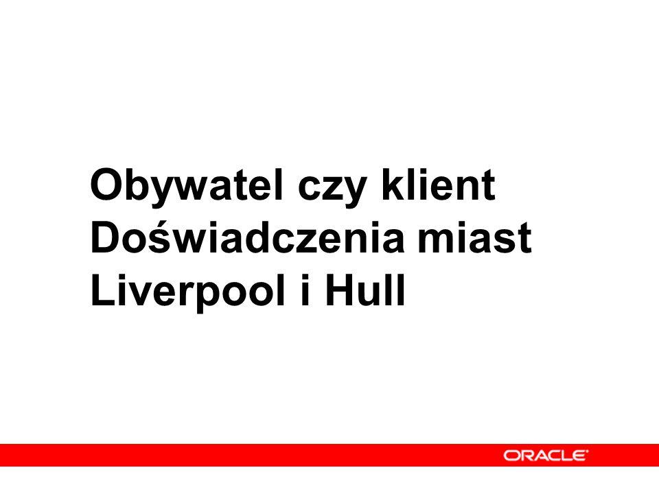 Obywatel czy klient Doświadczenia miast Liverpool i Hull