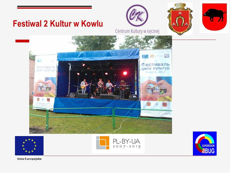 Festiwal 2 Kultur w Kowlu Unia Europejska