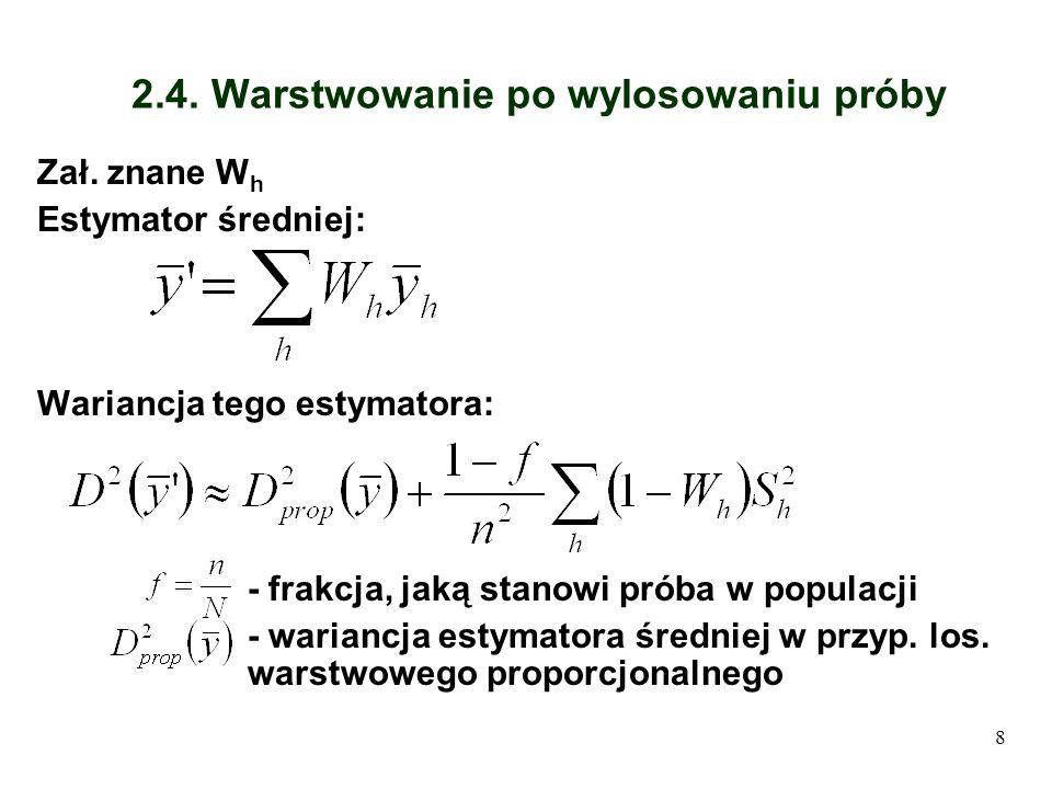 9 2.5.Losowanie dwustopniowe los. dwustopniowe (los.