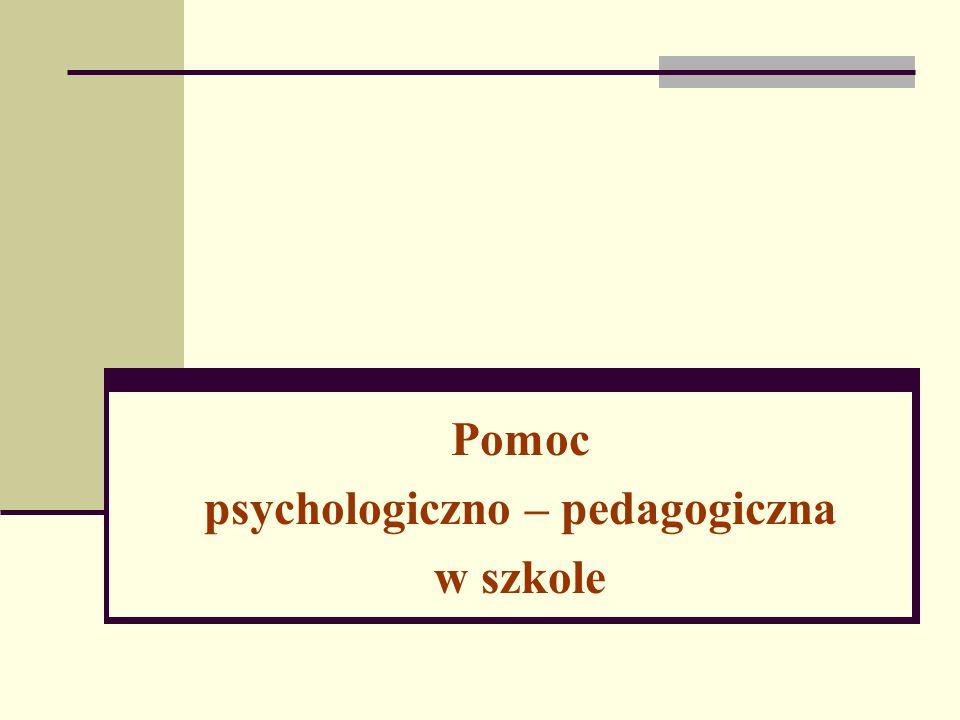 Pomoc psychologiczno – pedagogiczna w szkole