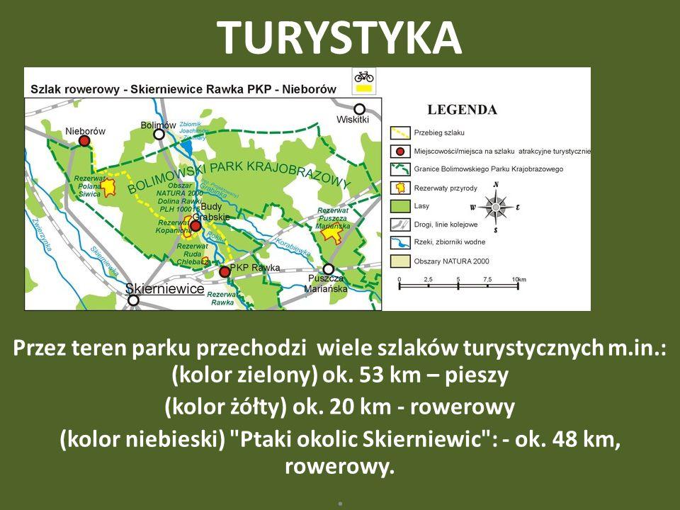 TURYSTYKA Przez teren parku przechodzi wiele szlaków turystycznych m.in.: (kolor zielony) ok. 53 km – pieszy (kolor żółty) ok. 20 km - rowerowy (kolor