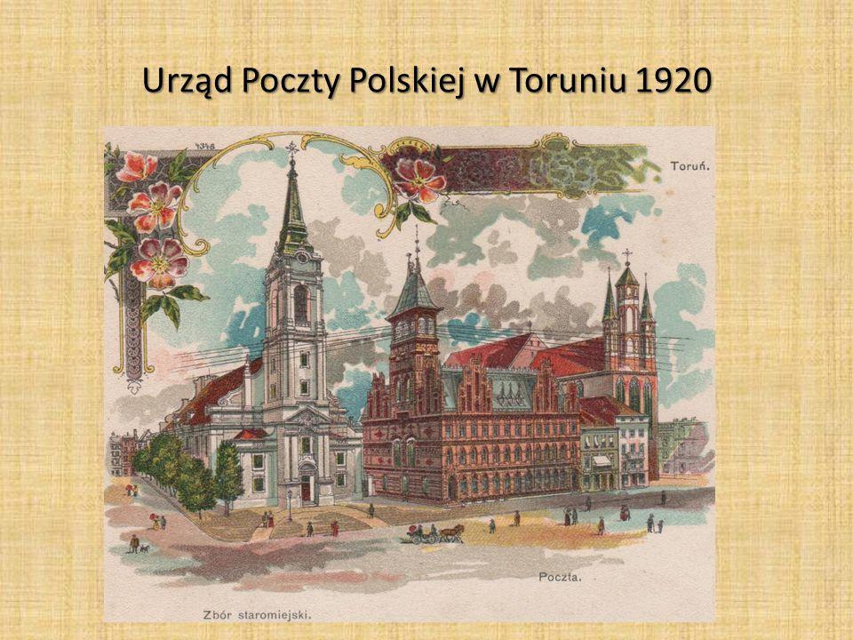 Urząd Poczty Polskiej w Toruniu 1920