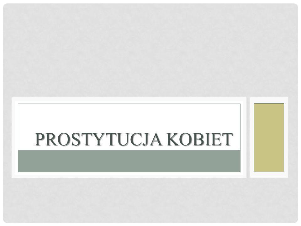 PROSTYTUCJA KOBIET