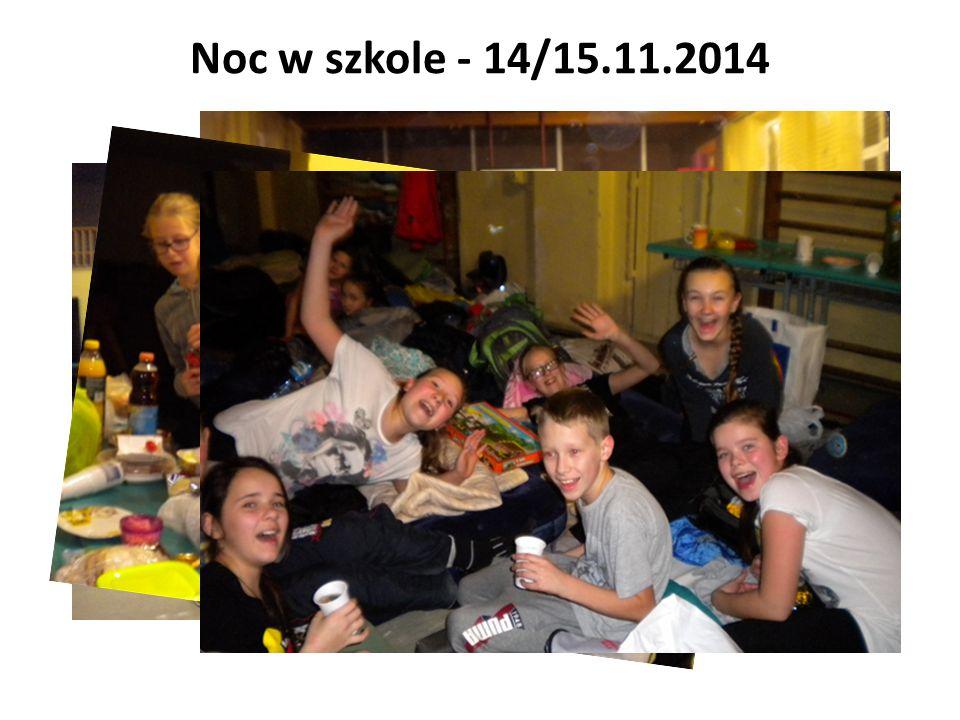 Noc w szkole - 14/15.11.2014