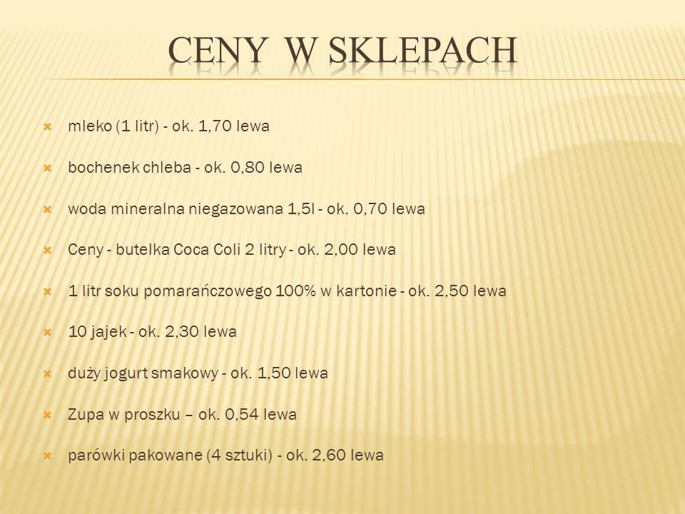  mleko (1 litr) - ok.1,70 lewa  bochenek chleba - ok.