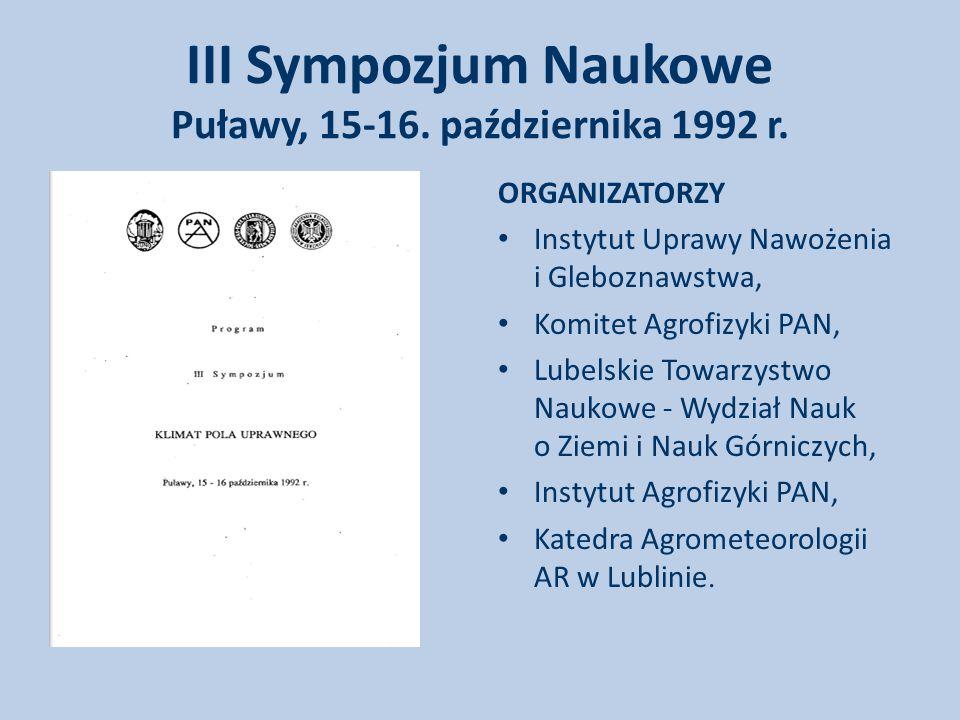 III Sympozjum Naukowe Puławy, 15-16.października 1992 r.