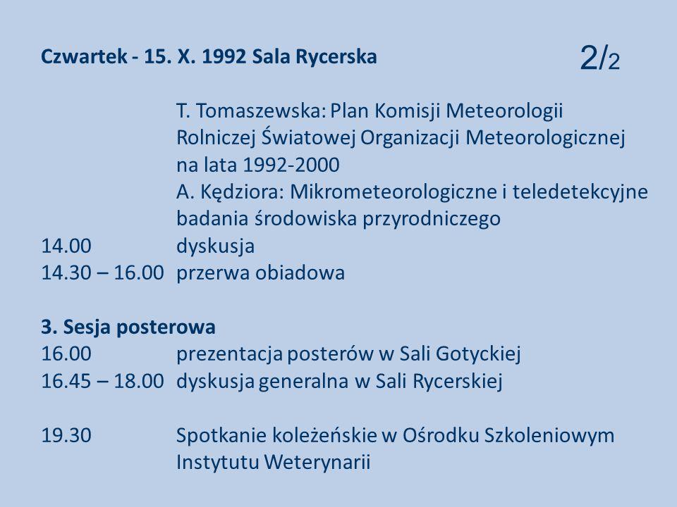 Czwartek - 15.X. 1992 Sala Rycerska T.