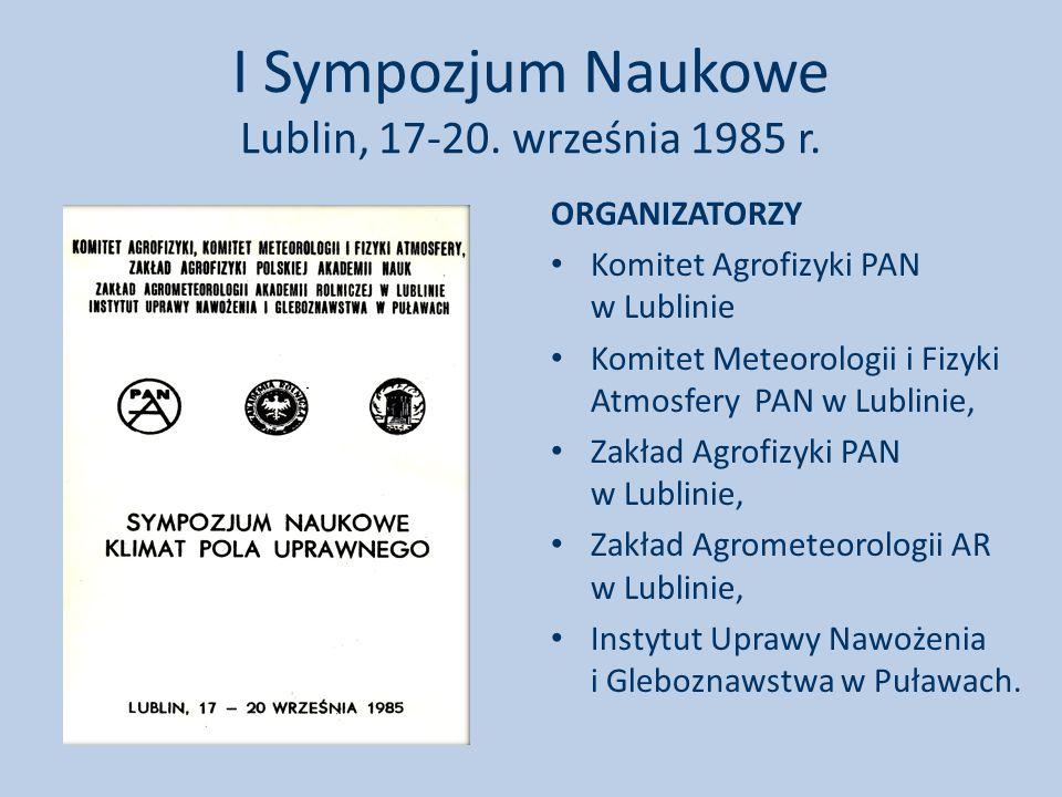 I Sympozjum Naukowe Lublin, 17-20.września 1985 r.