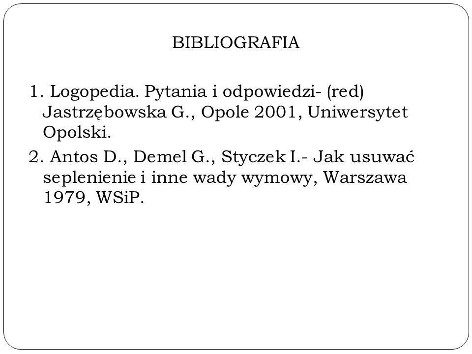 BIBLIOGRAFIA 1. Logopedia.
