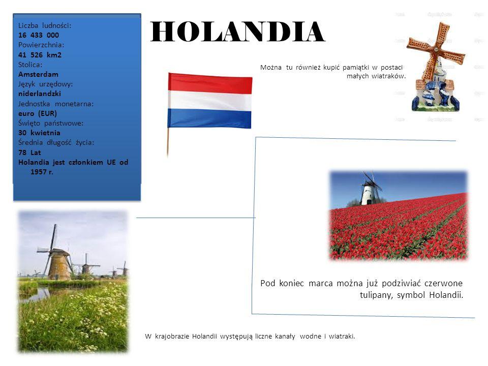 HOLANDIA Liczba ludności: 16433 000 Powierzchnia: 41526 km2 Stolica: Amsterdam Język urzędowy: niderlandzki Jednostka monetarna: euro (EUR) Święto państwowe: 30kwietnia Średnia długość życia: 78Lat Holandia jest członkiem UE od 1957 r.