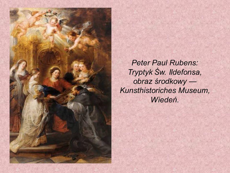 Peter Paul Rubens: Tryptyk Św. Ildefonsa, obraz środkowy — Kunsthistoriches Museum, Wiedeń.