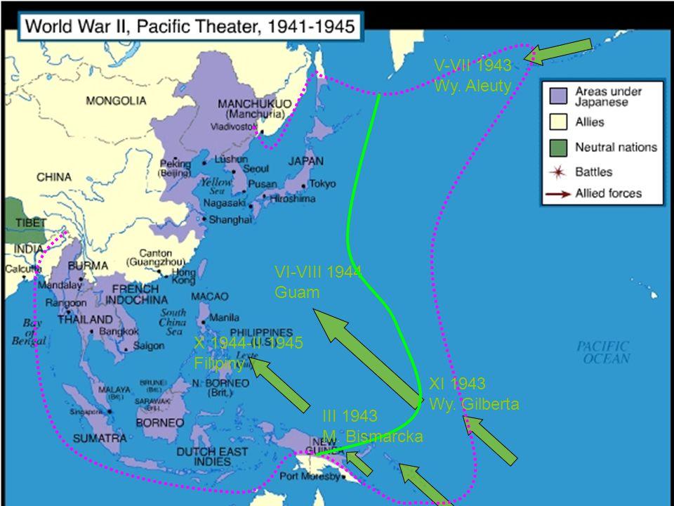 VI-VIII 1944 Guam X 1944-II 1945 Filipiny V-VII 1943 Wy. Aleuty III 1943 M. Bismarcka XI 1943 Wy. Gilberta