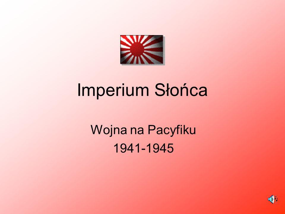 Imperium Słońca Wojna na Pacyfiku 1941-1945
