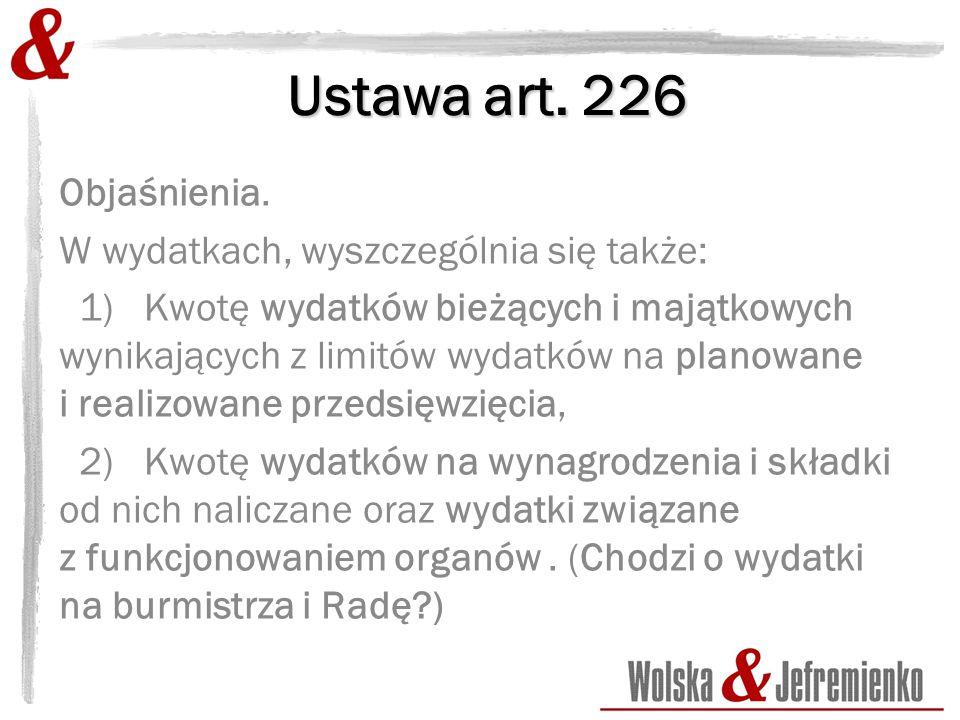 Ustawa art. 226 Objaśnienia.
