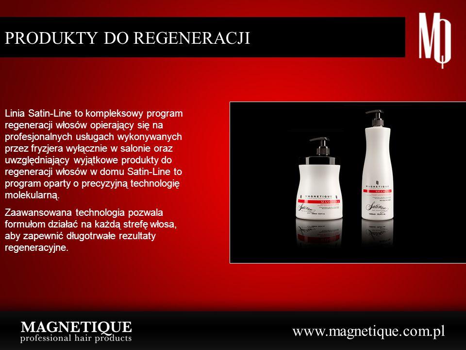 www.magnetique.com.pl PRODUKTY DO REGENERACJI Linia Satin-Line to kompleksowy program regeneracji włosów opierający się na profesjonalnych usługach wykonywanych przez fryzjera wyłącznie w salonie oraz uwzględniający wyjątkowe produkty do regeneracji włosów w domu Satin-Line to program oparty o precyzyjną technologię molekularną.