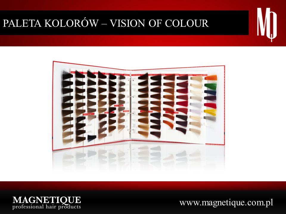www.magnetique.com.pl PALETA KOLORÓW – VISION OF COLOUR