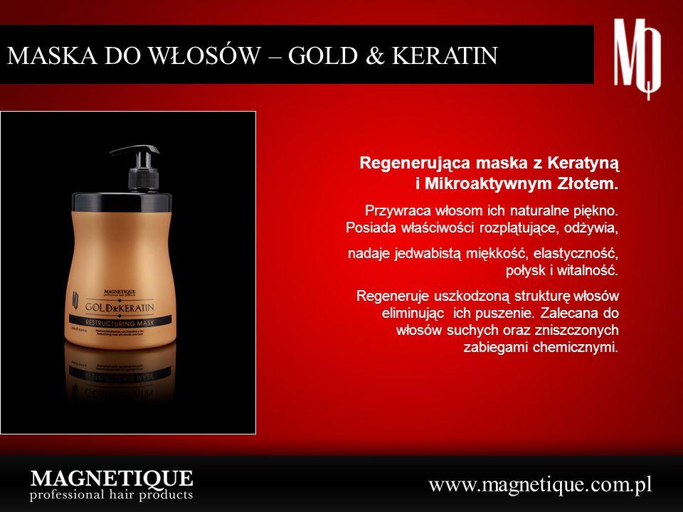 www.magnetique.com.pl SZAMPON DO WŁOSÓW – GOLD & KERATIN Restrukturyzujący szampon z Keratyną i Mikroaktywnym Złotem Delikatnie oczyszcza włosy, jednocześnie odżywiając je poprzez uzupełnienie w niezbędne cząsteczki potrzebne do wewnętrznej rekonstrukcji.